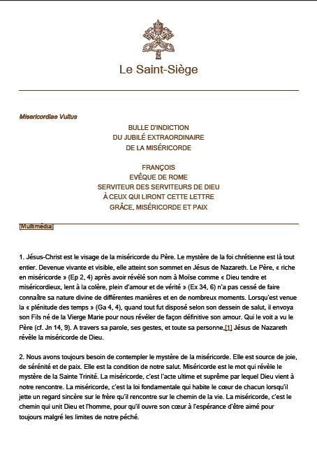 Misericordiae Vultus BULLE D'INDICTION DU JUBILÉ EXTRAORDINAIRE DE LA MISÉRICORDE
