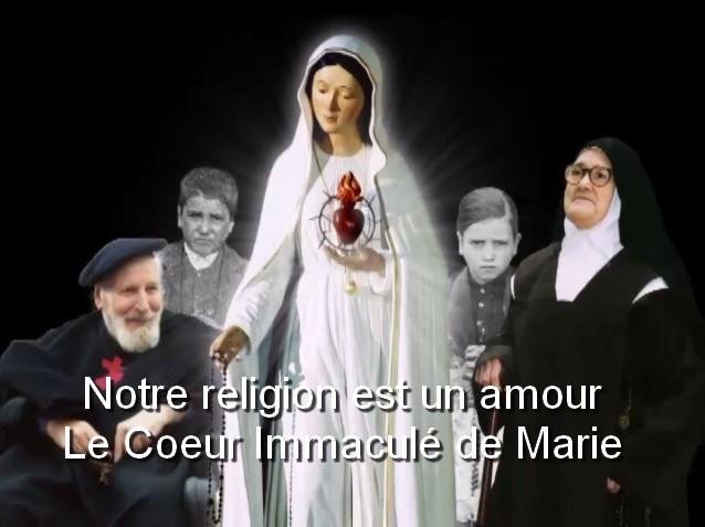 Notre religion est un amour – Le Coeur Immaculé de Marie